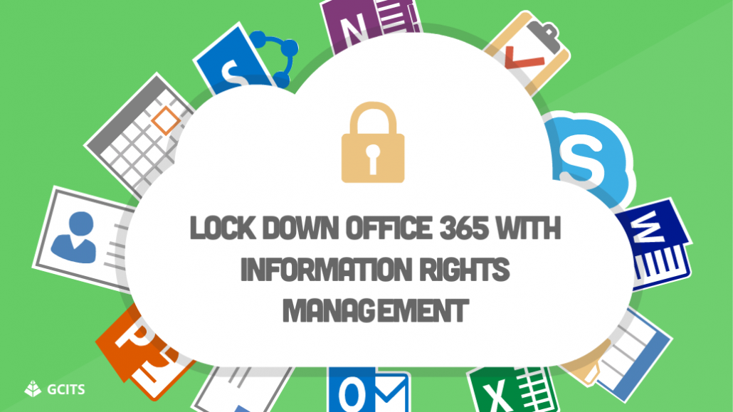 Information Rights Management In Office 365